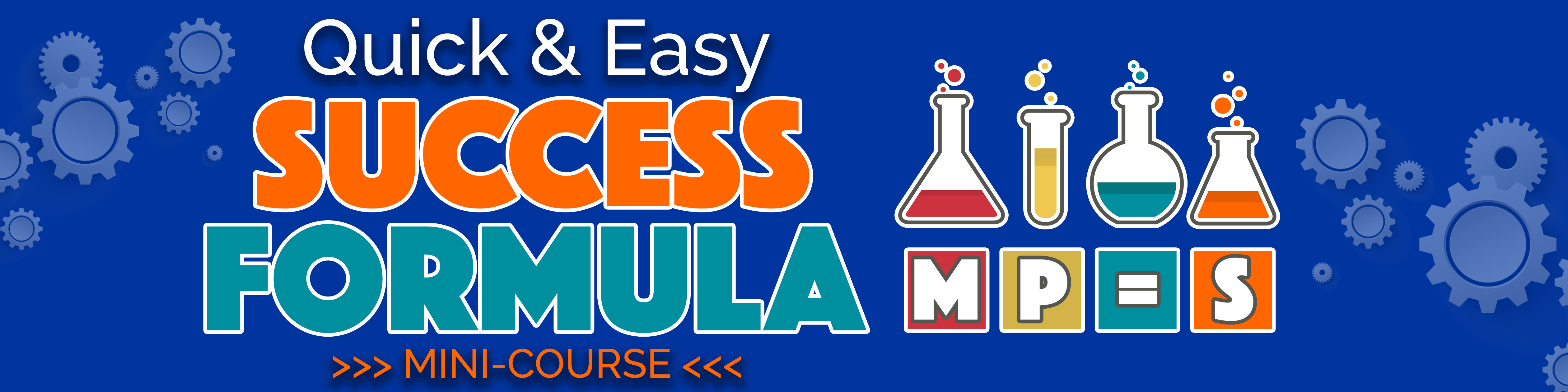 Quick & Easy Success Formula MINI-COURSE Presented by Shawn Hansen
